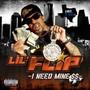 Lil Flip – I Need Mine $$
