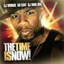 50 Cent – DJWOOGIE 50CENT DJ MAN DOG THE TIME IS NOW VA