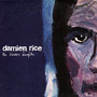 Damien Rice The Blowers Daughter