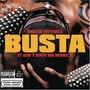 Busta Rhymes – It Aint Safe No More