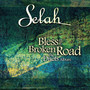 Selah – Bless The Broken Road
