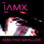 IAMX Kiss and Swallow