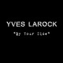 Yves Larock – by your side