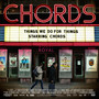 CHORDS – Things We Do For Things