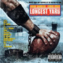 Nelly – The Longest Yard Soundtrack