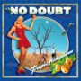 No Doubt – Tradgic Kingdom