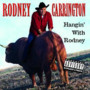 Rodney Carrington – Letter To My Penis
