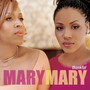 Mary Mary – Thankful