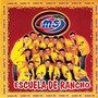 Banda Ms &ndash; Escuela de Rancho