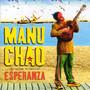 Manu Chao – Esperanza