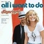 All I Want To Do - single