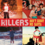 The Killers – Dont Shoot Me Santa