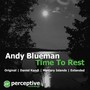 Andy Blueman – Time To Rest