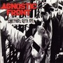 Agnostic Front – Somethings Gotta Give