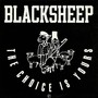 Black Sheep – The choice is yours