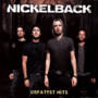Nickelback &ndash; Greatest Hits