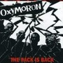 Oxymoron – Pack Is Back