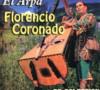 Florencio Coronado – Alma, Corazon y Vida