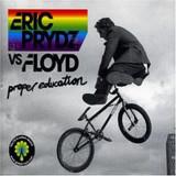 Eric Prydz Vs Floyd