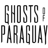 GHOSTS OF PARAGUAY
