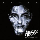 Alesso feat. Matthew Koma