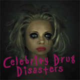Celebrity Drug Disasters