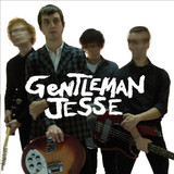 Gentleman Jesse & His Men