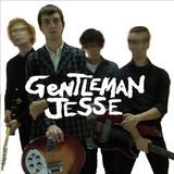 Gentleman Jesse & His Men