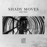 Shady Moves