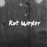 Rot Weyler