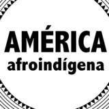 América afroindígena