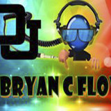 DEEJAY BRYAN C FLOW
