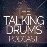 THE TALKING DRUMS PODCAST