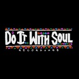 Do It With Soul