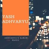Yash Adhvaryu