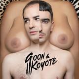 Goon & Koyote