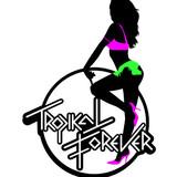 Tropikal Forever
