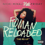 Pink Friday Roman Reloaded (The Re-Up)