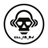Kill_mR_DJ [2]