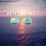 REPLAY CHILL